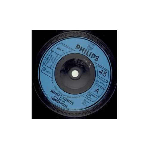 DRACULAS DAUGHTER 7 INCH (7 VINYL 45) UK PHILIPS 1974