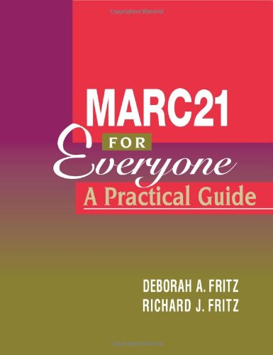Marc 21 for Everyone: A Practical Guide