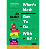 [ { What's Math Got to Do with It?: How Teachers and Parents Can Transform Mathematics Learning and Inspire Success (Revised) } ] BY ( Author ) Mar-2015 [ Paperback ]