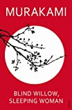 Blind Willow, Sleeping Woman (0099488663) by Murakami, Haruki