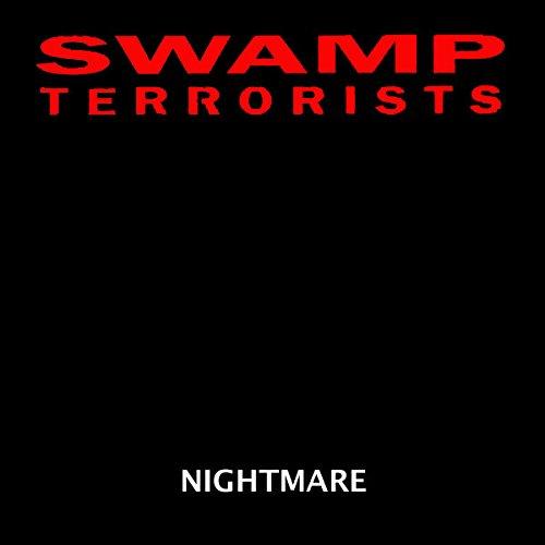 Swamp Terrorists - Rebuff!
