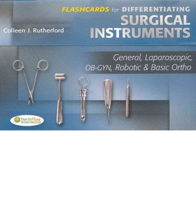 Flashcards For Differentiating Surgical Instruments: General, Laparoscopic, Ob-Gyn, Robotic & Basic Ortho (Cards) - Common
