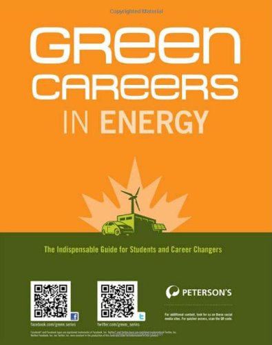 Green Careers In Energy (Green Careers In Energy: Your Guide To Jobs In Renewable Energy)