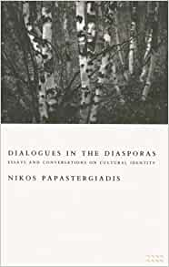dialogues in the diasporas essays and conversations on cultural identity Get this from a library dialogues in the diasporas : essays and conversations on cultural identity [nikos papastergiadis] -- the author stages a series of.