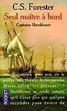 Capitaine Hornblower, tome 3 : Seul maître à bord par Forester