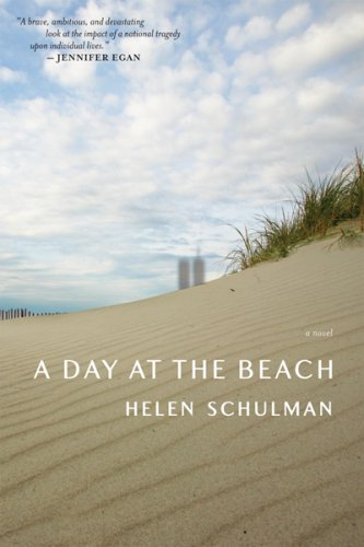A Day at the Beach: A Novel, Helen Schulman