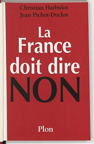La France doit dire non