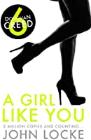 A Girl Like You (Donovan Creed Book 6)