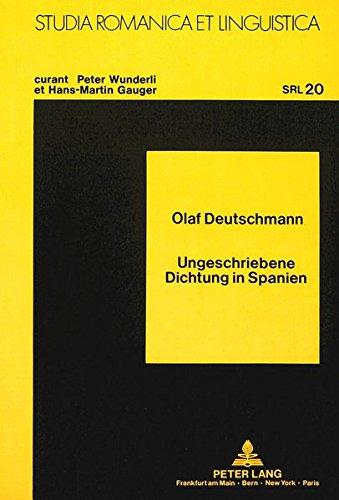 Ungeschriebene Dichtung in Spanien (Studia Romanica et Linguistica)  [Deutschmann, Karin] (Tapa Blanda)