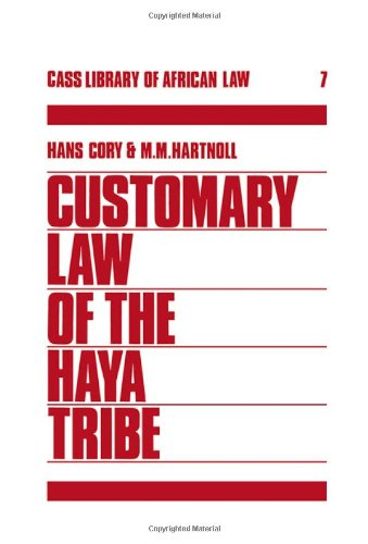 Customary Law of the Haya Tribe, Tanganyika Territory (Library of African Law)