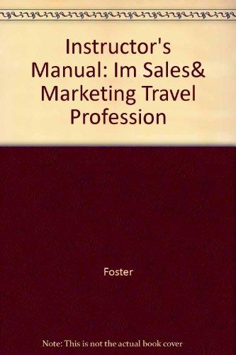 Instructor's Manual: Im Sales& Marketing Travel Profession PDF