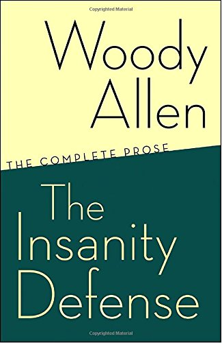 The Insanity Defense: The Complete Prose