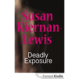Deadly Exposure (English Edition)