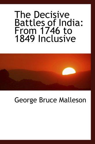 印度的决定性战役: 从到 1849年 1746年包容性