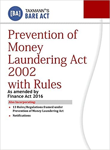Prevention of Money Laundering Act 2002 with Rules (Bare Act)