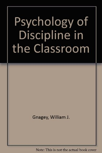 Psychology of Discipline in the Classroom PDF
