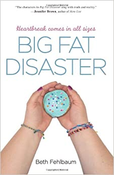 Book Nerd Tours Nerd Blast: Big Fat Disaster by Beth Fehlbaum