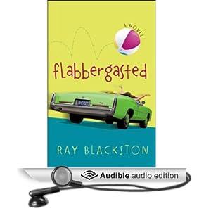 Flabbergasted: A Novel