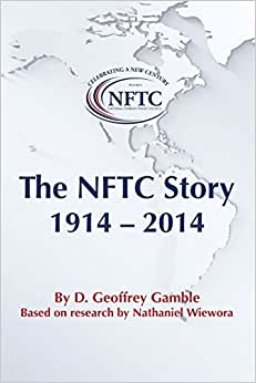 The NFTC Story: 1914-2014