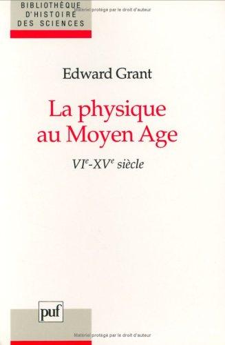 La physique au Moyen Âge : VIe -XVe  siècles