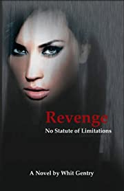 Revenge... No Statute of Limitations (The Jake Littleton Series Book 1)