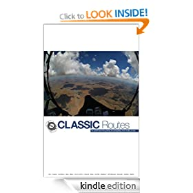 Classic Routes: the World's Best Hang Gliding and Paragliding Cross Country Routes