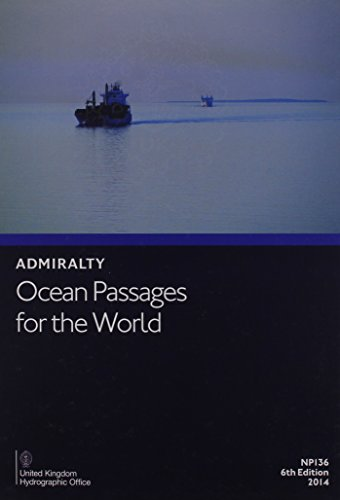 Ocean Passages for the World (Admiralty Routing and Voyage Planning Publications)