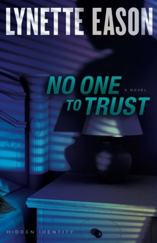 Image of No One to Trust: A Novel (Hidden Identity) (Volume 1)