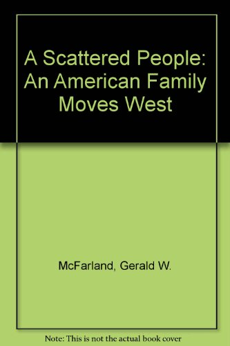 A Scattered People: An American Family Moves West