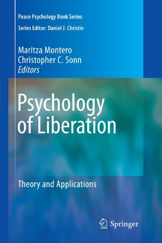 Psychology of Liberation: Theory and Applications (Peace Psychology Book Series)
