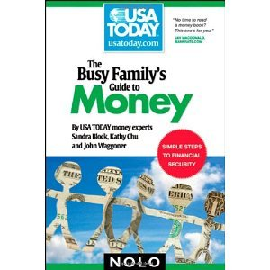Busy Family's Guide to Money (USA TODAY/Nolo Series) [Paperback] [2008] 1 Ed. Sandra Block, Kathy Chu, John Waggoner