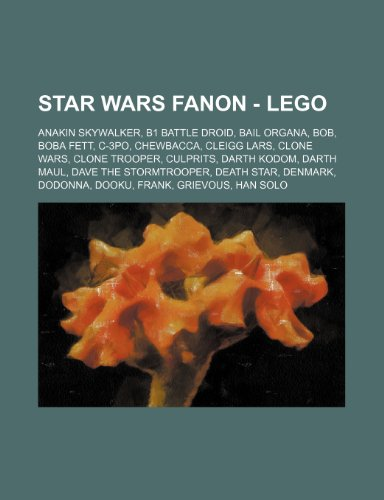Star Wars Fanon - Lego: Anakin Skywalker, B1 battle droid, Bail Organa, Bob, Boba Fett, C-3PO, Chewbacca, Cleigg Lars, Clone Wars, Clone trooper, . Death Star, Denmark, Dodonna, Dooku, Frank