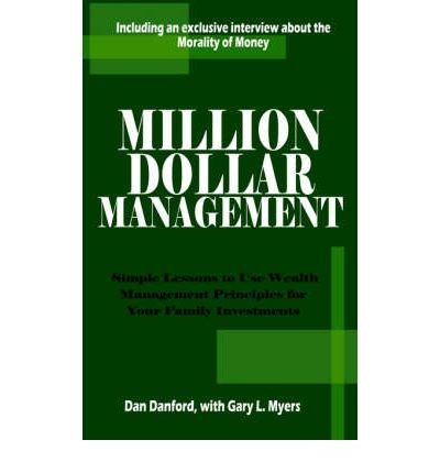 million-dollar-management-simple-lessons-to-use-wealth-management-principles-for-your-family-investm