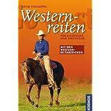 """Go West - Westernreiten: Mit Westernreitabzeichenvon """"Antje Holtappel"""""""