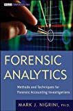 img - for Mark Nigrini'sForensic Analytics: Methods and Techniques for Forensic Accounting Investigations (Wiley Corporate F&A) [Hardcover]2011 book / textbook / text book