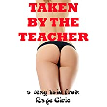 Taken by the Teacher: A First Anal Sex Domination Erotica Story | Livre audio Auteur(s) : Rage Elric Narrateur(s) : Jackie Marie