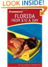 Frommer's Florida from $70 a Day (Frommer's $ A Day)