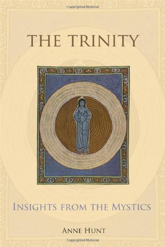 The Trinity: Insights from the Mystics, Anne Hunt