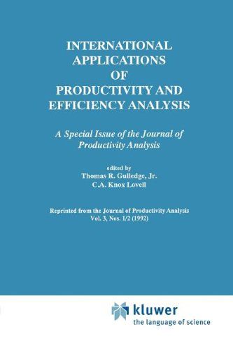 International Applications Of Productivity And Efficiency Analysis: A Special Issue Of The Journal Of Productivity Analysis