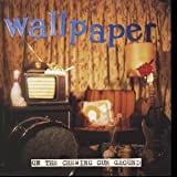 Wallpaper - On The Chewing Gum Ground