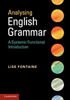 Analysing English Grammar: A Systemic Functional Introduction Front Cover