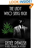 The Lady Who Sang High: A Reed Ferguson Mystery (A Private Investigator Mystery Series - Crime Suspense Thriller Book 7)