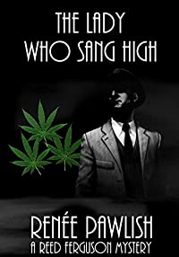 The Lady Who Sang High: A Reed Ferguson Mystery by Renee Pawlish ebook deal