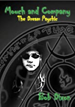 Mouch and Company: The Dream Psychic