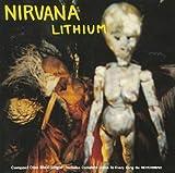 Lithium by Nirvana [Music CD]