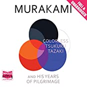Colorless Tsukuru Tazaki and His Years of Pilgrimage | [Haruki Murakami]