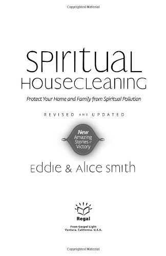 Image for Spiritual House Cleaning: Protect Your Home and Family from Spiritual Pollution
