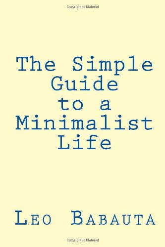 download the simple guide to a minimalist life book leo babauta