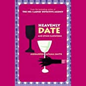 Heavenly Date and Other Flirtations | [Alexander McCall Smith]