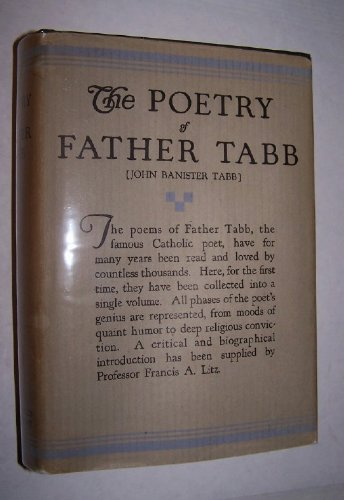 The Poetry of Father Tabb. John Banister Tabb PDF